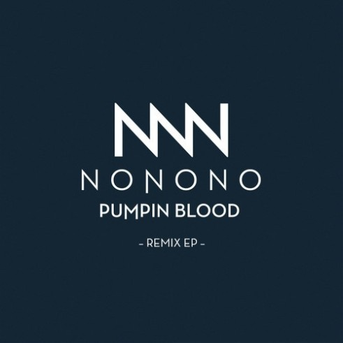 nonono-pumpin-blood-remix